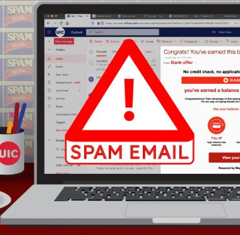 Effective Saturday, May 29, 2021, email routing to uic.edu will be updated to improve overall UIC email delivery security. As a result of this change, UIC email users may see more email routed to Junk or Spam folders.